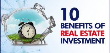 10 BENEFITS OF REAL ESTATE INVESTING
